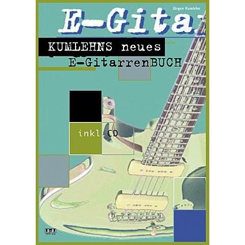 Kumlehns neues E- Gitarrenbuch